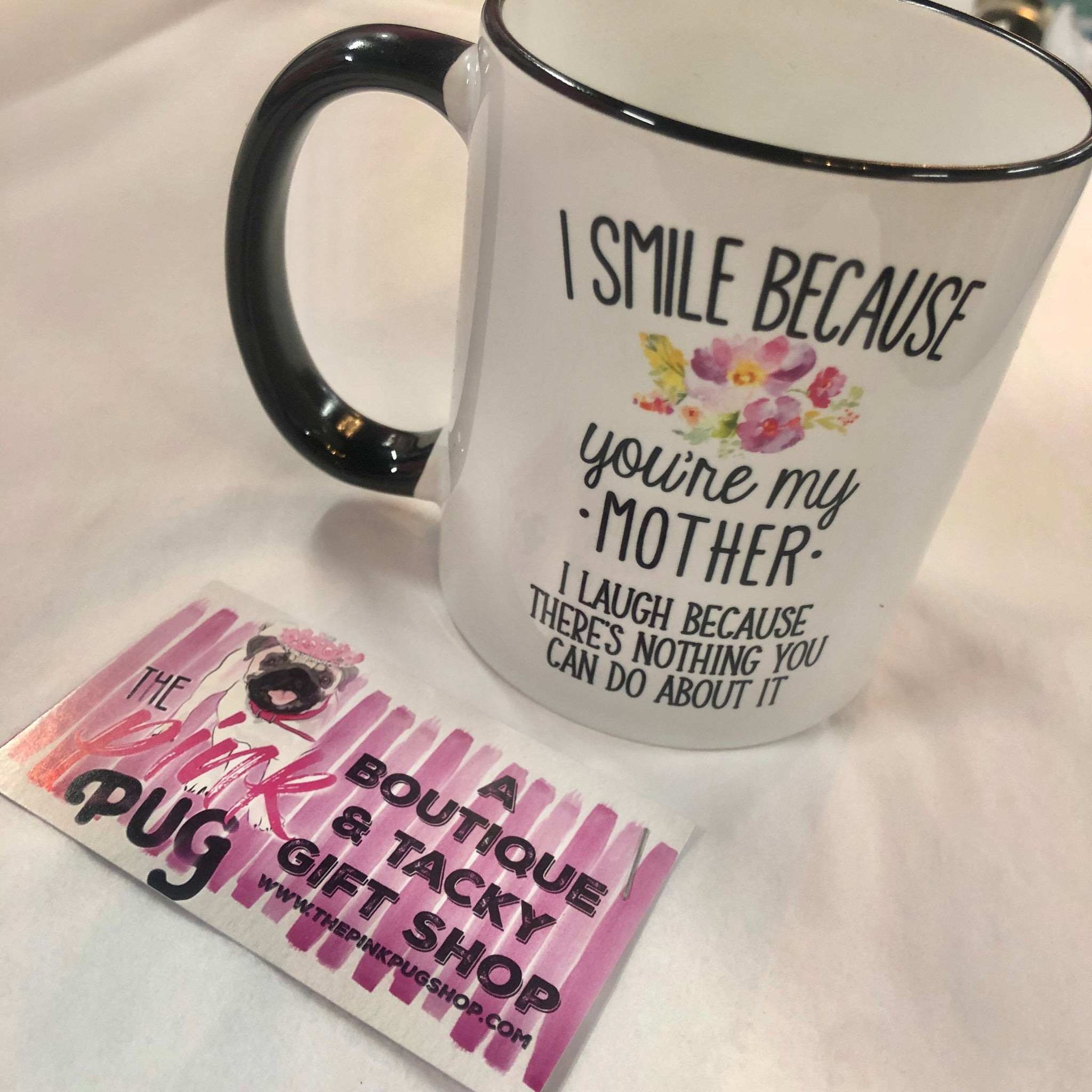 I Smile Cause Mom 11 oz Mug