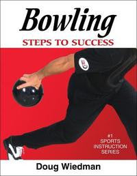 Bowling: Steps To Success