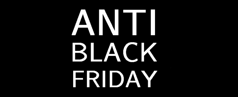 Anti-Black Friday - Why were choosing to shut up shop for the day...