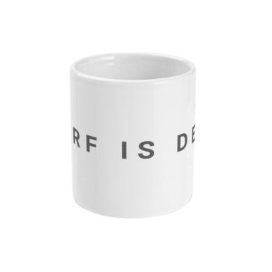 surf is dead statement mug front