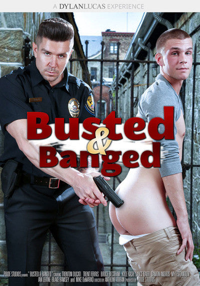 Busted & Banged
