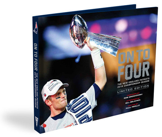 New England Patriots <br>On to Four <br>LIMITED EDITION