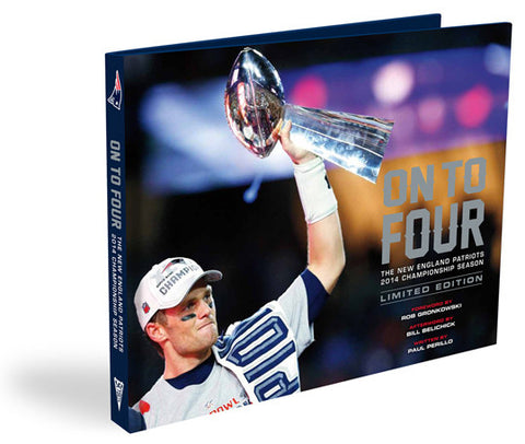 New England Patriots <br>On to Four: The Official 2014 Season & Super Bowl XLIX Commemorative