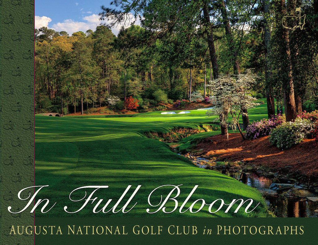 In Full Bloom: <br>Augusta National Golf Club in Photographs