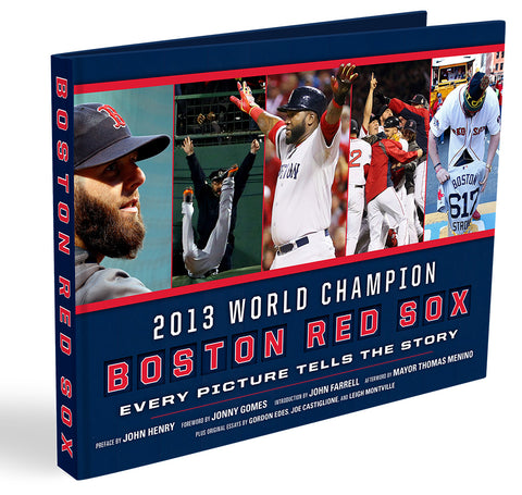 Boston Red Sox: <br>DOMINATION: The Official 2018 World Championship Commemorative Book
