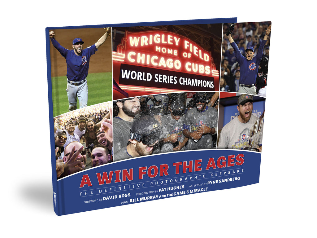 Chicago Cubs <br><i>A Win for the Ages: <br>The Definitive Photographic Keepsake</i>