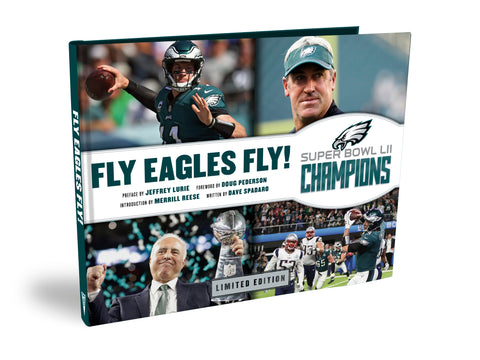 Philadelphia Eagles <br><b>LIMITED EDITION</b><br><i>Fly Eagles Fly!<br>The Official Super Bowl Commemorative Book</i>