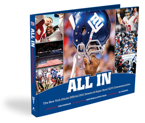 New York Giants <br>All In: The Official 2011 Season & Super Bowl XLVI Commemorative