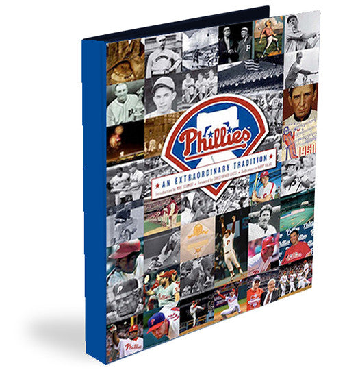 Philadelphia Phillies: <br>An Extraordinary Tradition