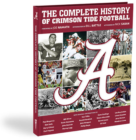 Alabama <br>The Complete History of Crimson Tide Football