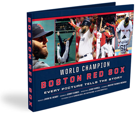 Boston Red Sox: <br>Every Picture Tells the Story