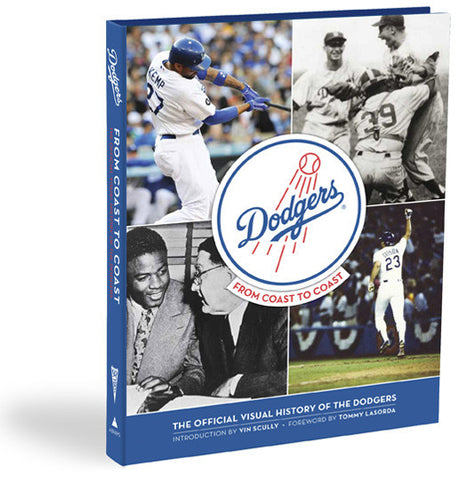 Los Angeles Dodgers <br>From Coast to Coast: The Official History