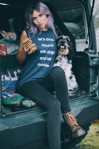 Let's Drive Around With Dogs And Eat Cookies Unisex Muscle Tank