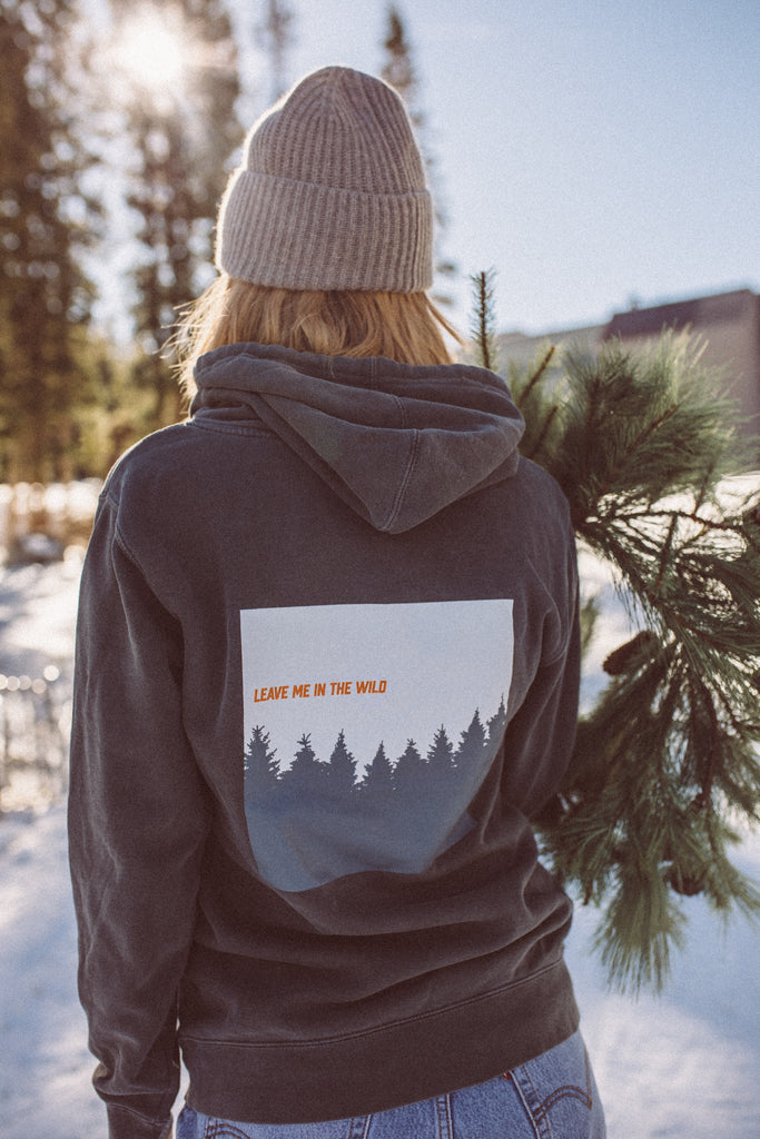 Leave Me In The Wild Hoodie
