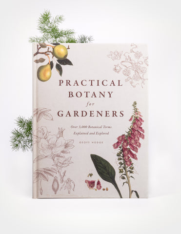 Practical Botany for Gardeners - Pistils Nursery