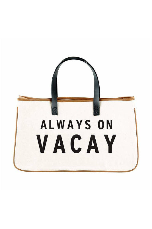 Canvas Tote - Always On Vacay - BluePeppermint Boutique