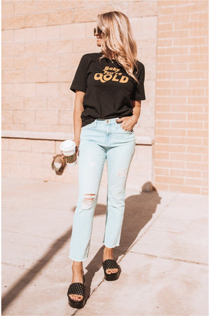 Baby You're Gold Tee-Black - BluePeppermint Boutique
