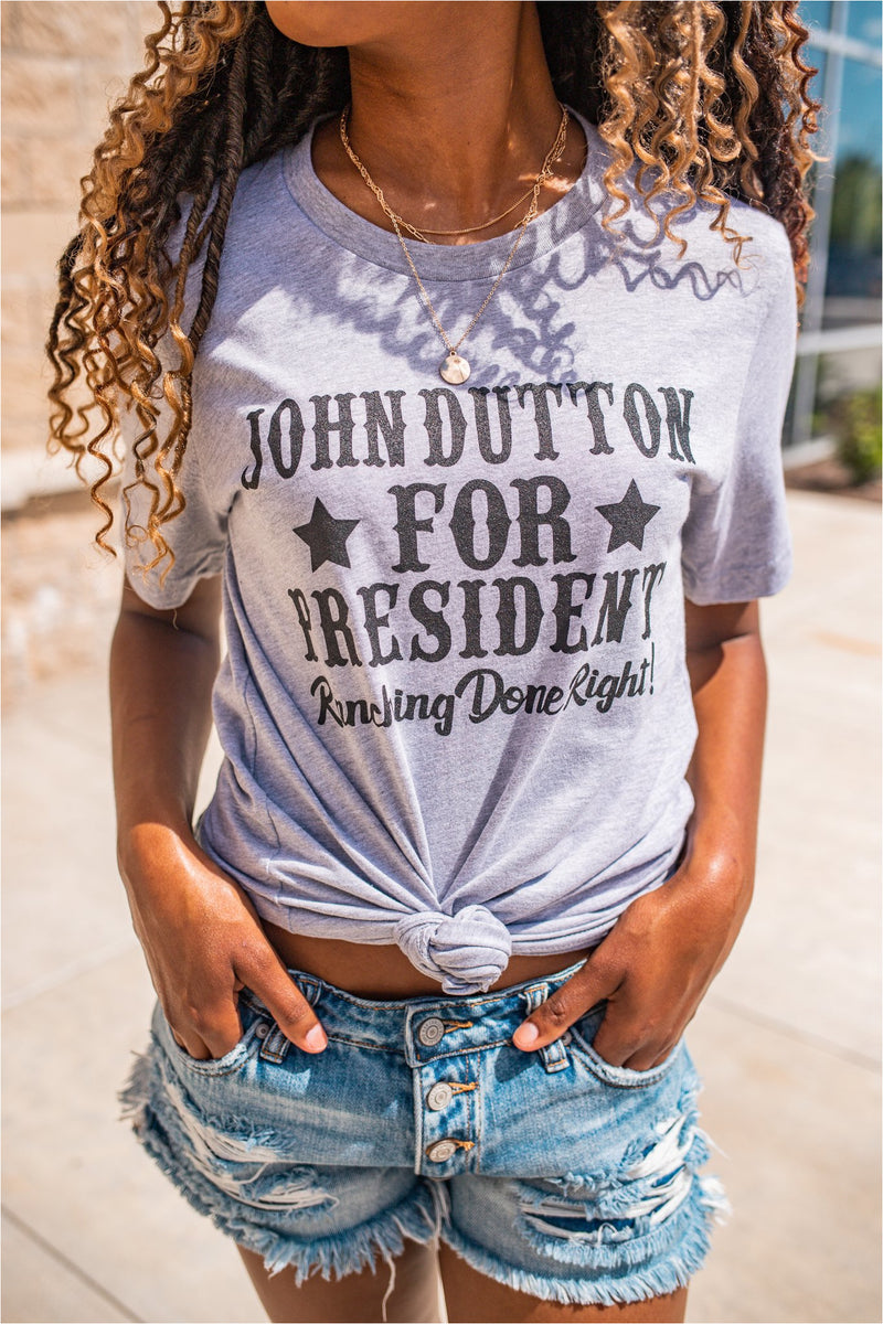 John Dutton For President Graphic Tee