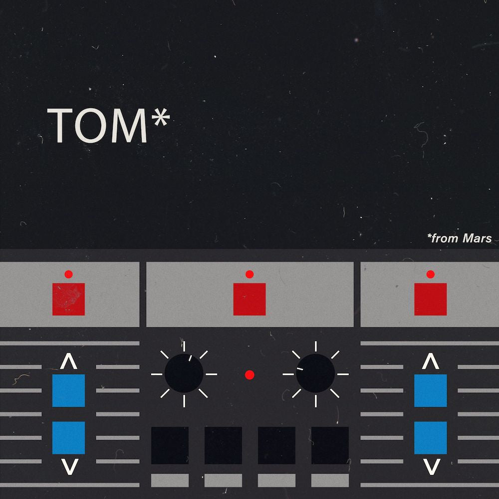 TOM FROM MARS