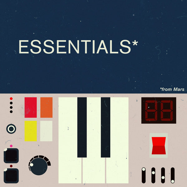 ESSENTIALS FROM MARS