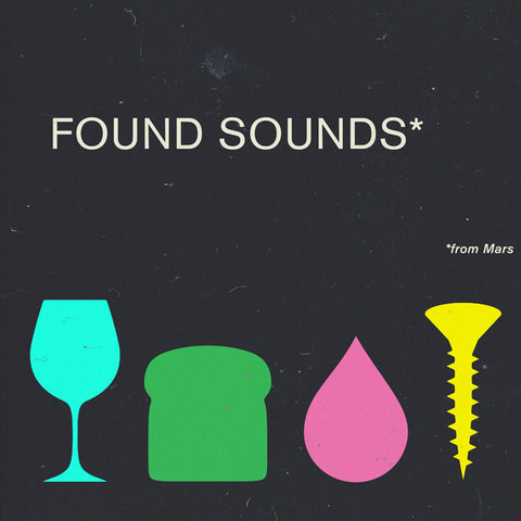 FOUND SOUNDS FROM MARS