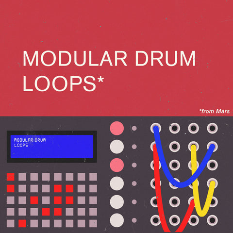 MODULAR DRUM LOOPS FROM MARS