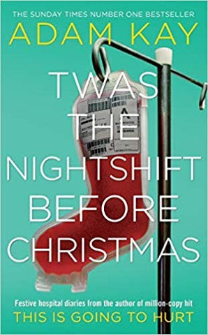 Twas The Nightshift Before Christmas: Festive hospital diaries