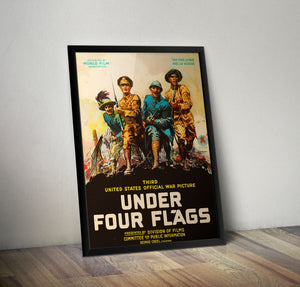 Under Four Flags - 1918 - Historia Posters