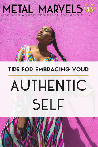 Tips for Embracing your Authentic Self- Be you, fiercely and unapologetically with these badass tips.