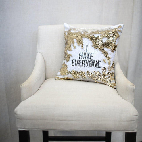I Hate Everyone Pillow Cover - Metal Marvels - Bold mantras for bold women.