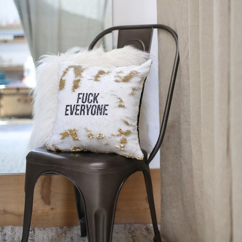 Fuck Everyone Pillow Cover - Metal Marvels - Bold mantras for bold women.
