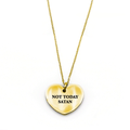 Not Today Satan Necklace - Metal Marvels - Bold mantras for bold women.