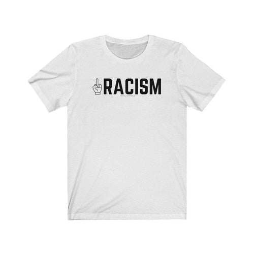 Middle Fingers Up to Racism - Unisex Tee