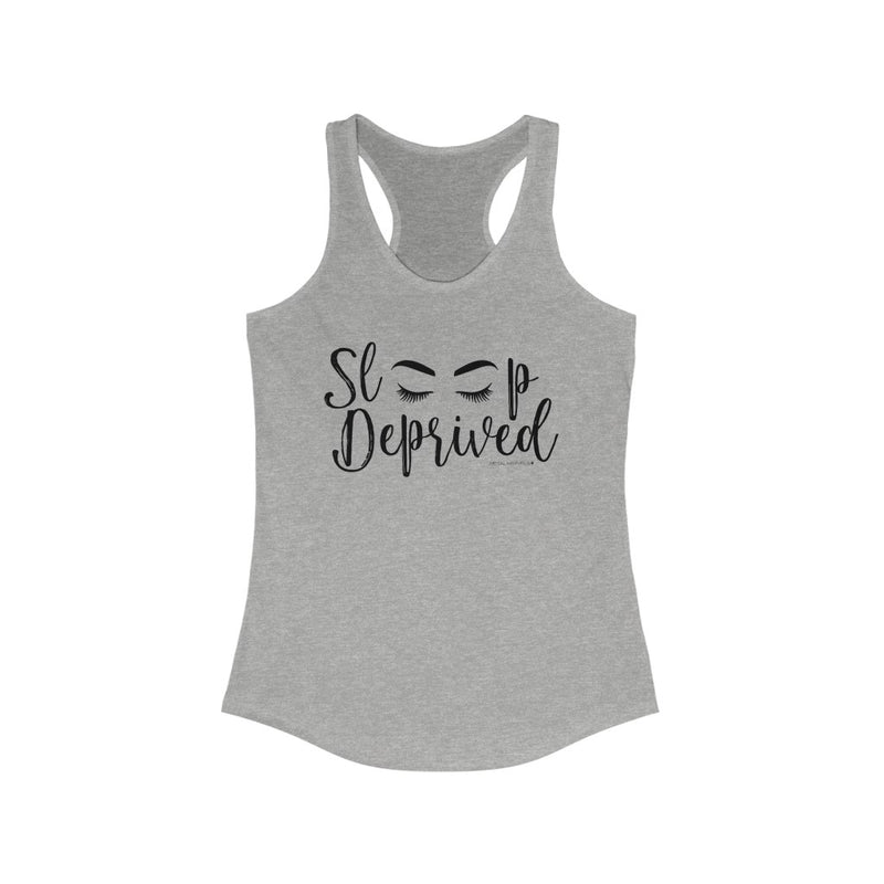 Sleep Deprived - Racerback Tank - Metal Marvels - Bold mantras for bold women.