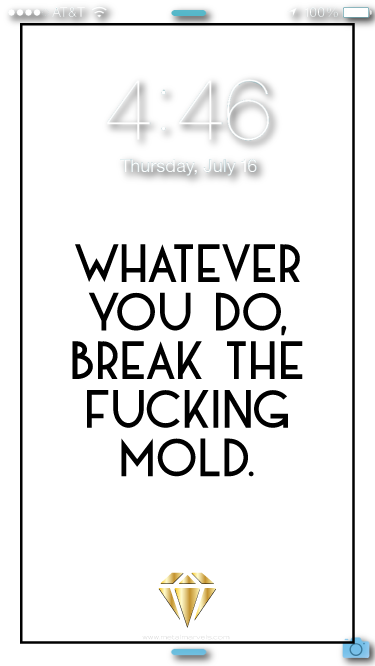 Break The Mold Wallpaper