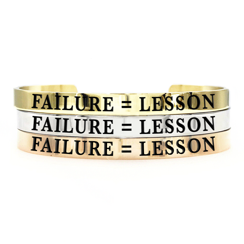 Failure = Lesson Thick Bangle - Metal Marvels - Bold mantras for bold women.
