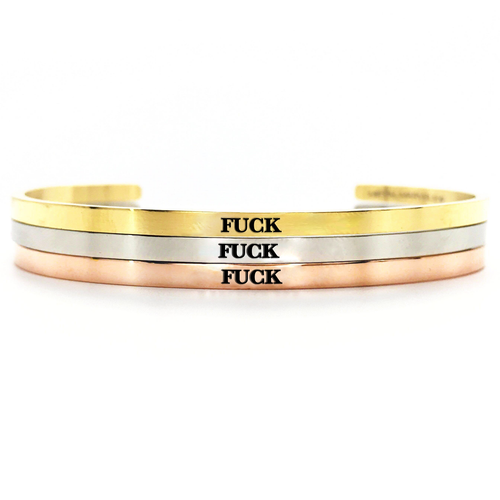 Fuck Bangle - Metal Marvels - Bold mantras for bold women.