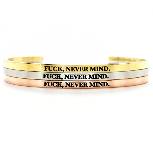 Fuck, Never Mind. Dainty - Metal Marvels - Bold mantras for bold women.