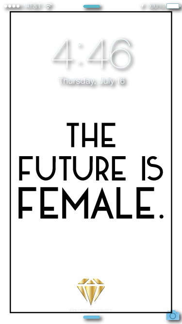 The Future is Female Wallpaper - Metal Marvels - Bold mantras for bold women.