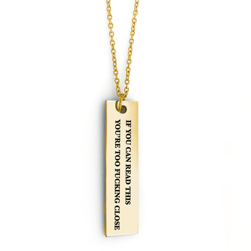 If You Can Read This Bar Necklace - Metal Marvels - Bold mantras for bold women.