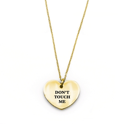 Don't Touch Me Necklace - Metal Marvels - Bold mantras for bold women.