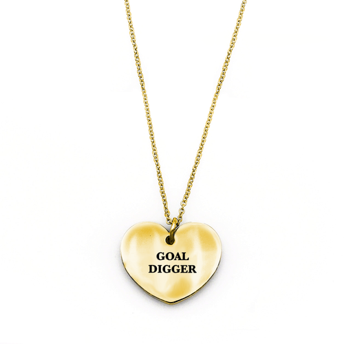 Goal Digger Necklace - Metal Marvels - Bold mantras for bold women.