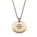 Fuck Fuckity Fuck Circle Necklace - Metal Marvels - Bold mantras for bold women.