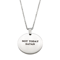 Not Today Satan Circle Necklace - Metal Marvels - Bold mantras for bold women.