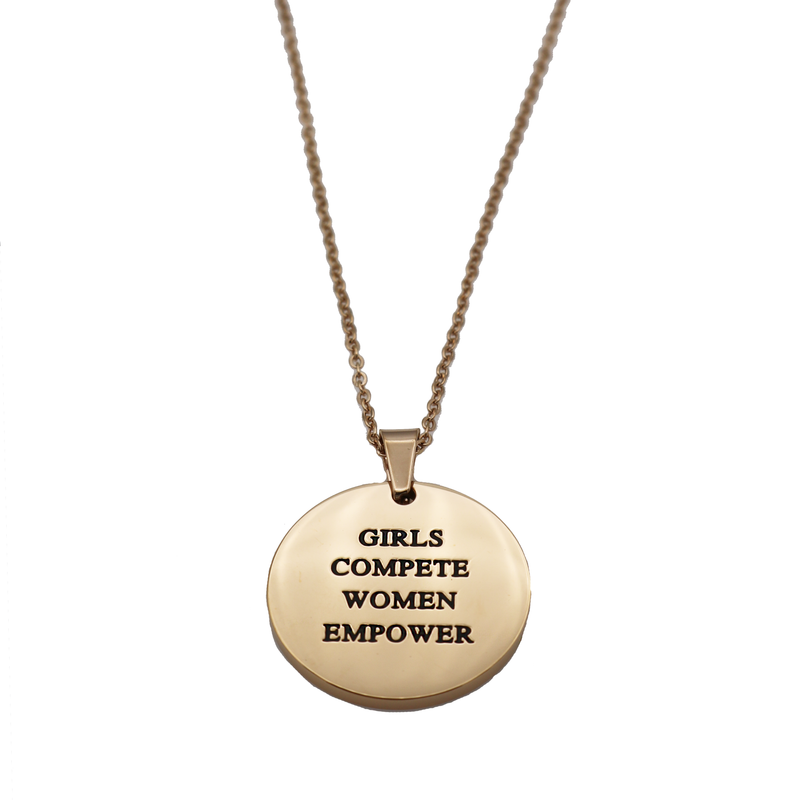 Girls Compete, Women Empower Circle Necklace - Metal Marvels - Bold mantras for bold women.