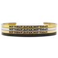 Not Today Satan Bangle - Metal Marvels - Bold mantras for bold women.
