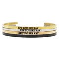 Eff You See Kay Bangle - Metal Marvels - Bold mantras for bold women.