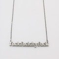 Fuck Fuckity Fuck Cutout Necklace - Metal Marvels - Bold mantras for bold women.