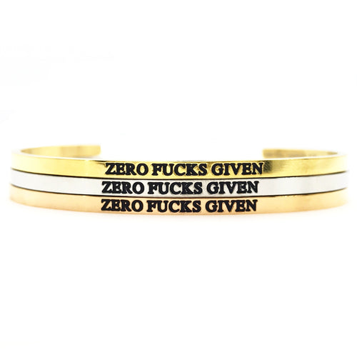 Zero Fucks Given Bangle - Metal Marvels - Bold mantras for bold women.