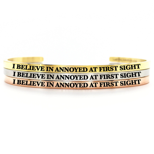 Annoyed at First Sight Bangle - Metal Marvels - Bold mantras for bold women.